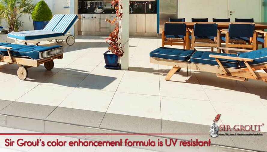Sir Grout's color enhancement formula is UV resistant