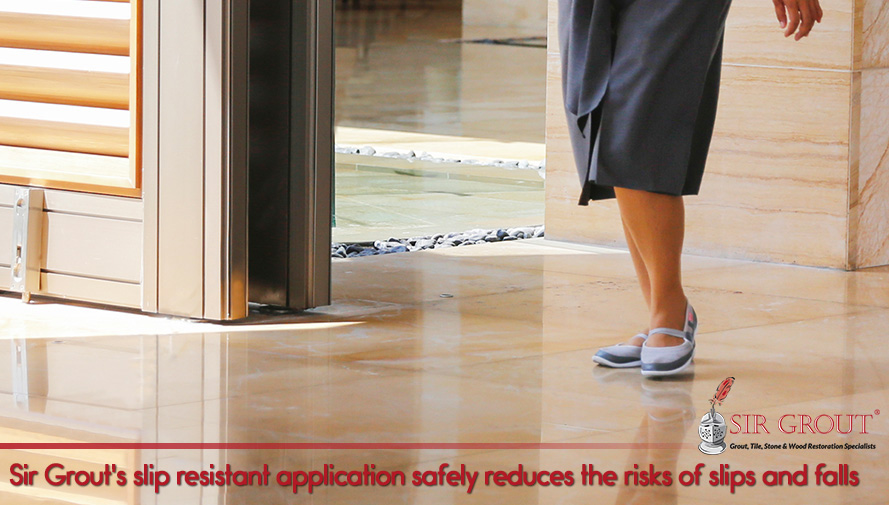 Sir Grout's slip resistant application safely reduces the risks of slips and falls