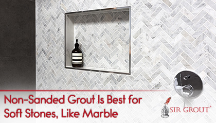 What Is The Difference Between Grout And Caulk - Best non sanded grout