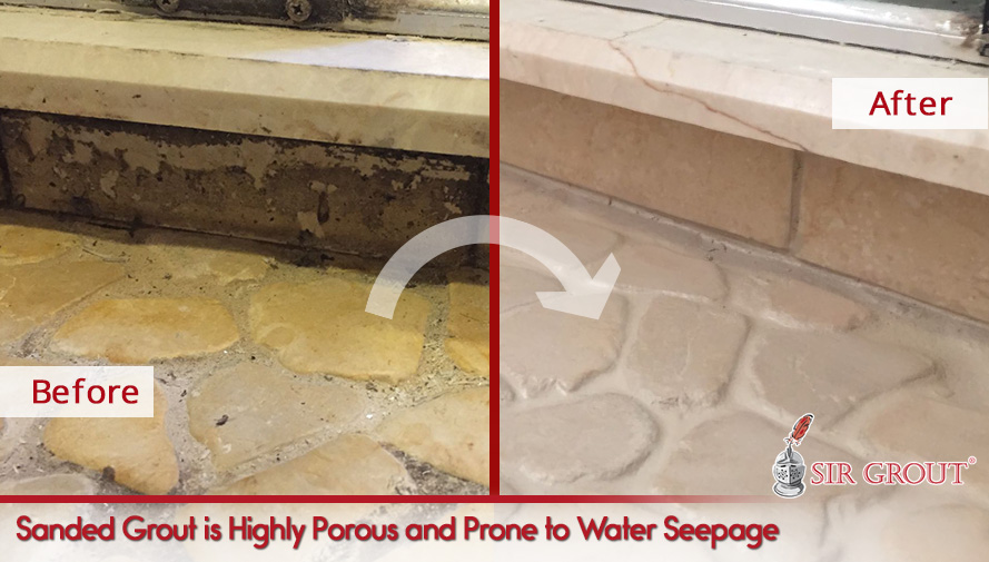 Sandy grout is highly porous and prone to water damage