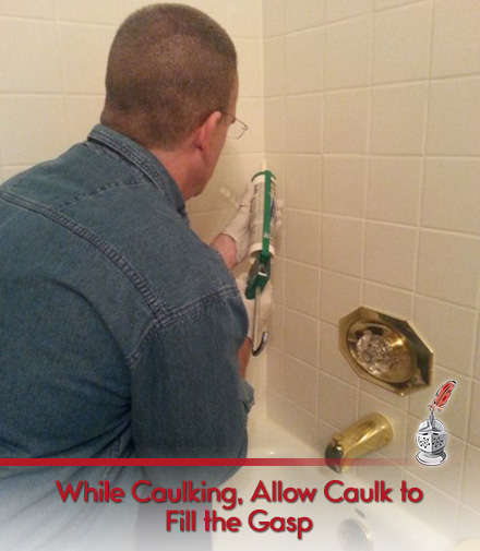 While Caulking, Allow Caulk  to Fill the Gasp