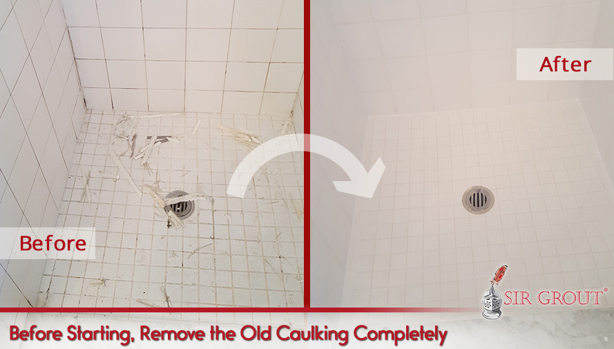 Before Starting, Remove the Old Caulking Completely