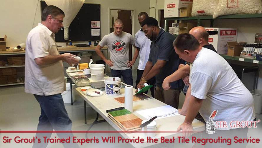 Sir Grout's Trained Experts Will Provide the Best Tile Regrouting Service