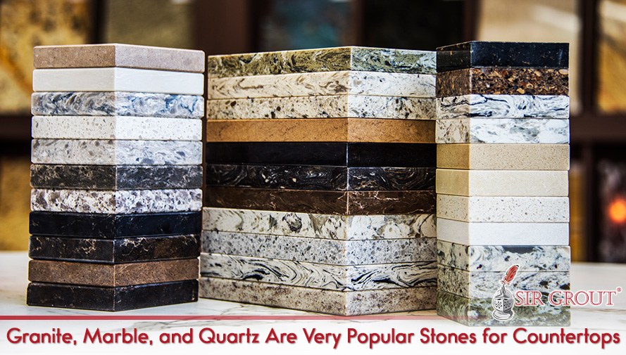 Granite, Marble, and Quartz Are Very Popular Stones for Countertops